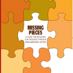 Missing Pieces- A Guide for Reducing Gun Violence Through Parliamentary Action