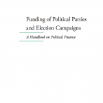 Funding of Political Parties and Election Campaigns (A Handbook on Political Finance)