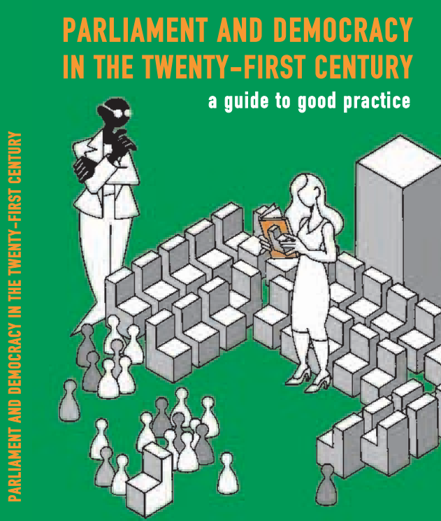 Parliament and Democracy in the Twenty-First Century- A Guide to Good Practice