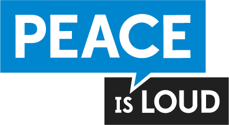 Peace is Loud